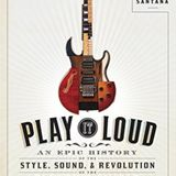 Play It Loud: The history of the electric guitar