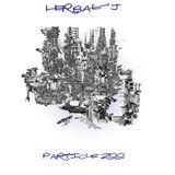 MAN008 - Herbal J - Particle Zoo