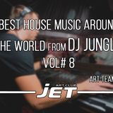 Best House Music Around The world #8 - Mixed by Dj Jungle