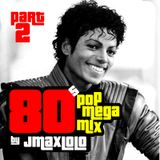 80s POP Megamix (Part2) by jmaxlolo