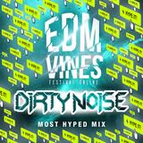 EDM Vines