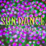 SUN#DANCE#DJSET#SEPTEMBRE#SBH#DJFRANCK.N