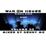 War On House Global 32 (Mixed by Benny Mc)