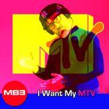 DJ MB3 I Want My MTV