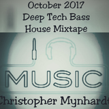 October 2017 Depp tech bass house Mixtape