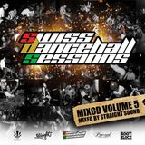 Swiss Dancehall Sessions vol5 Mixtape by Straight Sound