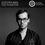Przerwa Techniczna - Guestmix 004 (The Phantom)