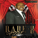 Rare Groove Vol 8 - Chuck Melody