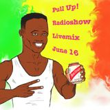 Pull UP! Reggae Radioshow Livemix June 16!