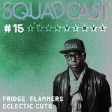 #15 Fridge Flammers - Eclectic Cuts