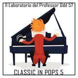 Il laboratorio del Professor Odd 57 - Classic in Pops 5