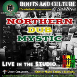 Northern Dub Mystic live in the studio with unreleased tracks at Outta Mi Yard Radio