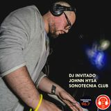 Sonotecnia Club by Jerrry Uriarte, Special Guest, Jhonn Hysa