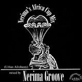 """Nerima Groove's - Africa Cup Mix"""