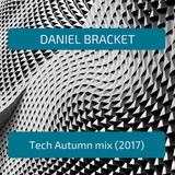 Daniel Bracket - Tech Autumn (2017)