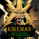 KIKEMÁN- Only electro 4 the dark queen