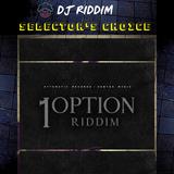 1 Option Riddim - Selector's Choice