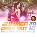 DJ Carl Finesse Presents Summer Dash Out (Dancehall Mix)