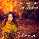 Double Creativity - Lost Session ( Autumn Vol.1 )