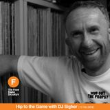 Hip to the Game w/ DJ Sigher (11/02/18)
