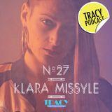 Tracy Podcasts Episode 27: Klara Missyle