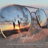 Good taste in Music Is attractive vol 3 - Roughsoul