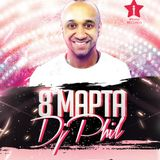 Dj PHIL - 8th March Mix