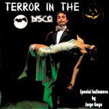 Terror in the Disco 2016 (Special halloween)