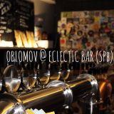 Oblomov @ Eclectic Bar (SPb)
