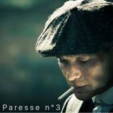 Paresse N°3: Wiix are fuckin' peaky blinders
