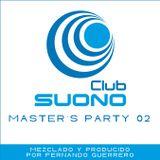 Club Suono - Masters Party 02 by Fernando Guerrero