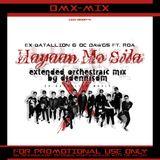 Hayaan Mo Sila (DMX-MIX) Ex-B 2018 Extended Orchestraic Mix by DJDennisDM 160-80bpm