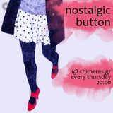 Nostalgic Button 27 April 2017