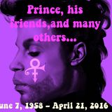 PRINCE, his FRIENDS, and many others... dedicated to PRINCE - june 7, 1958 - april 21, 2016
