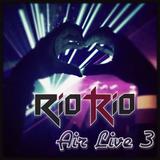 RiotRio - Air Live #3 06112013