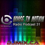 DJ Bobby C - House In Motion Radio Podcast #31 (2018-05-19) DJMIX.CA