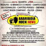 # 184 Arariboia Rock News - 03.10.2018 - Especial Reduto