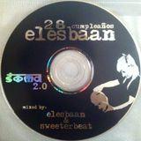 28 Cumpleaños Elesbaan / Elesbaan & Sweeterbeat / Soma 2.0