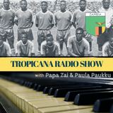 Tropicana Radio Show - Zambian National Football Team Memorial and Jazz Special - 26/04/2017