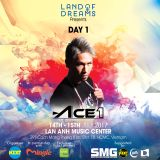 ACE1 LIVE @ Land Of Dreams Festival in Vietnam