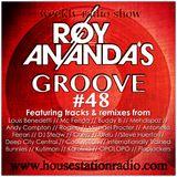 ROY ANANDA'S GROOVE #48