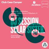 Solar Sister Dj Set@Hotel_Casa_Camper_Barcelona