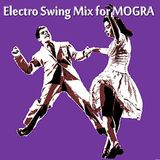 Electro Swing Mix for MOGRA 2012