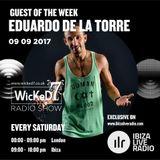 EDUARDO DE LA TORRE - IBIZA LIVE RADIO - WICKED 7 RADIO SHOW - 09 - 09 - 2017
