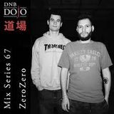 DNB Dojo Mix Series 67 - ZeroZero