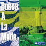 Bossa A La Mode -y space select