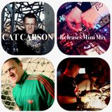 """Cat Carson """"My Releases"""" YouTube Mini Mix"""
