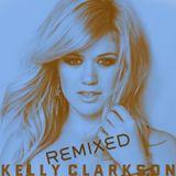 Kelly Clarkson 'Remixed' Mix