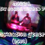 Mozza - Hallucination Generation (2013)