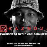 Kaznova - #SAToTheWorldHouseMix